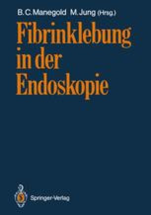 Fibrinklebung in der Endoskopie
