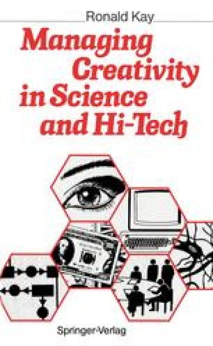 Managing Creativity in Science and Hi-Tech