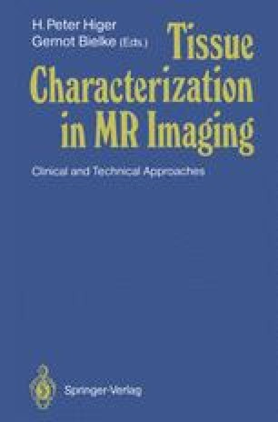 Tissue Characterization in MR Imaging