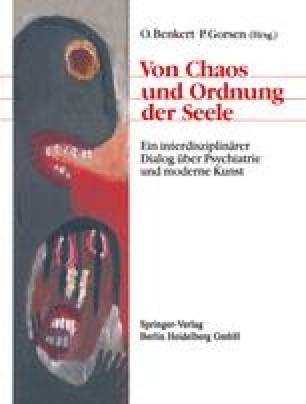 Von Chaos und Ordnung der Seele