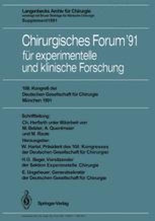 Chirurgisches Forum '91 für experimentelle und klinische Forschung