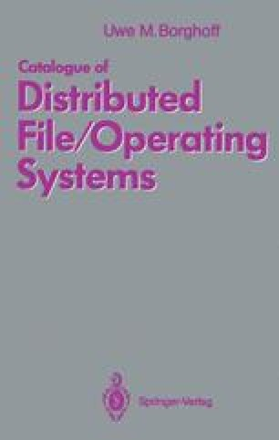 Catalogue of Distributed File/Operating Systems