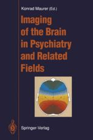 Imaging of the Brain in Psychiatry and Related Fields