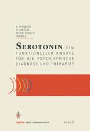 Serotonin — ein funktioneller Ansatz für die psychiatrische Diagnose und Therapie?