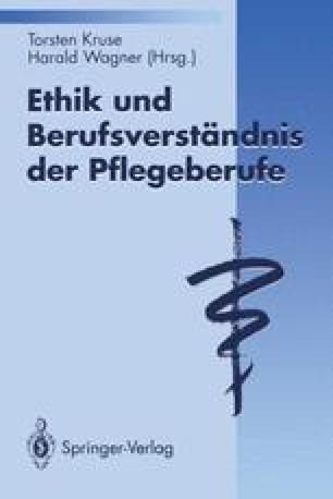 Ethik und Berufsverständnis der Pflegeberufe