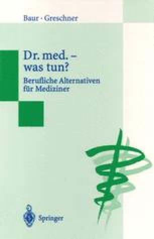 Dr. med. — was tun ?