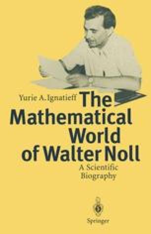 The Mathematical World of Walter Noll