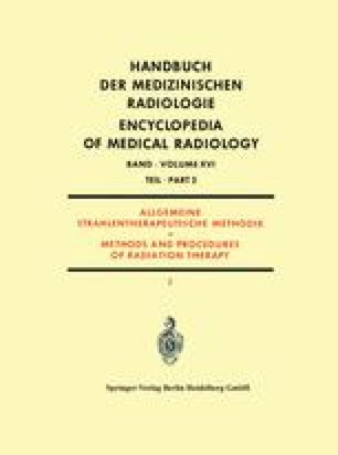 Allgemeine Strahlentherapeutische Methodik / Methods and Procedures of Radiation Therapy
