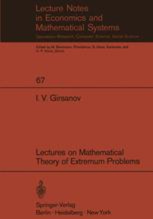 Lectures on Mathematical Theory of Extremum Problems