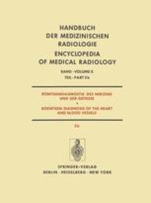 Röntgendiagnostik des Herzens und der Gefässe / Roentgen Diagnosis of the Heart and Blood Vessels