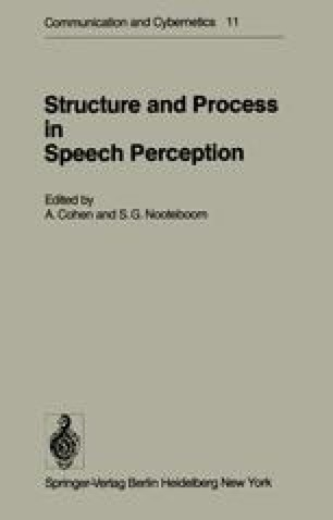 Structure and Process in Speech Perception