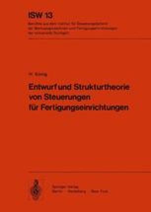 Entwurf und Strukturtheorie von Steuerungen für Fertigungseinrichtungen