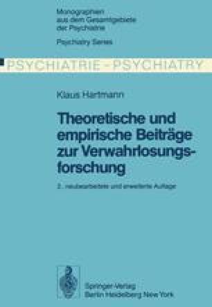 Theoretische und empirische Beiträge zur Verwahrlosungsforschung