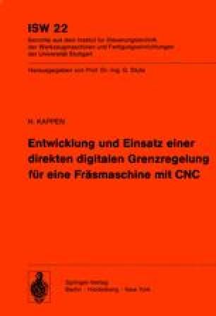 Entwicklung und Einsatz einer direkten digitalen Grenzregelung für eine Fräsmaschine mit CNC