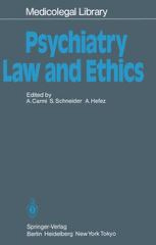 Psychiatry — Law and Ethics