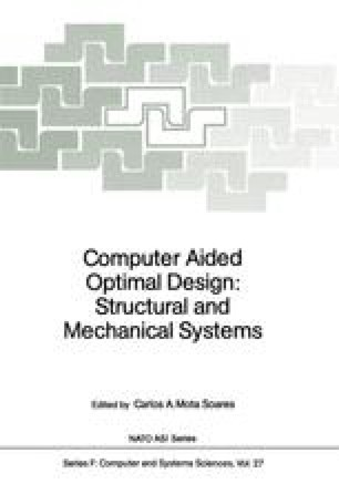 Computer Aided Optimal Design: Structural and Mechanical Systems