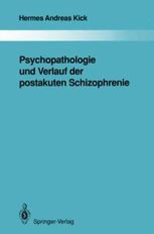Psychopathologie und Verlauf der postakuten Schizophrenie