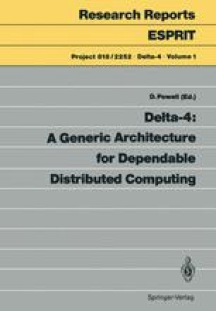 Delta-4: A Generic Architecture for Dependable Distributed Computing