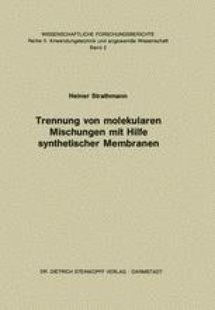 Trennung von Molekularen Mischungen mit Hilfe Synthetischer Membranen