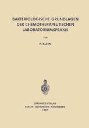 Bakteriologische Grundlagen der Chemotherapeutischen Laboratoriumspraxis