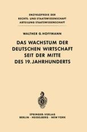 Das Wachstum der deutschen Wirtschaft seit der Mitte des 19. Jahrhunderts