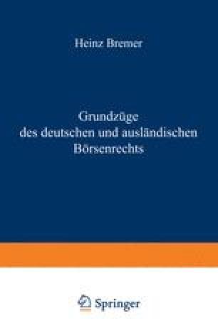 Grundzüge des deutschen und ausländischen Börsenrechts