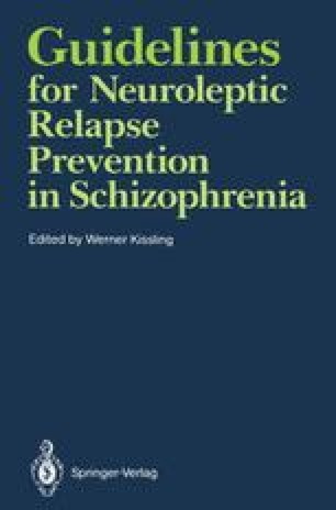 Guidelines for Neuroleptic Relapse Prevention in Schizophrenia