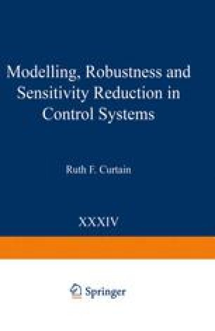 Modelling, Robustness and Sensitivity Reduction in Control Systems