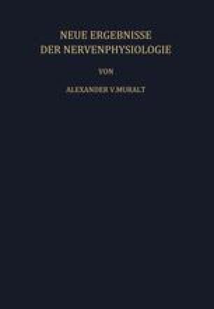 Neue Ergebnisse der Nervenphysiologie