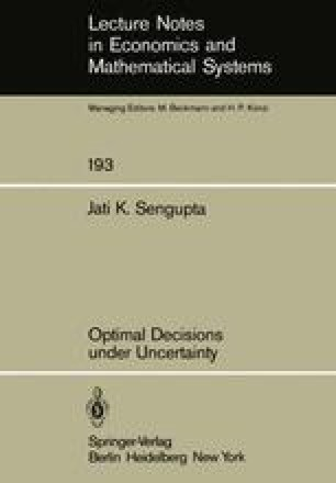 Optimal Decisions under Uncertainty