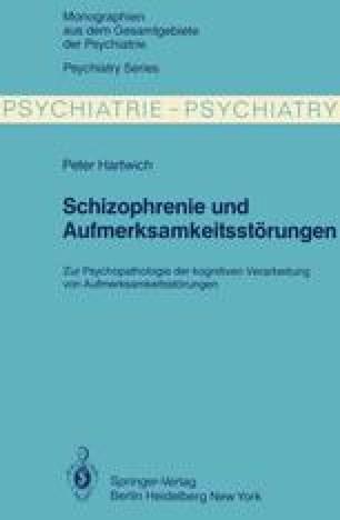 Schizophrenie und Aufmerksamkeitsstörungen