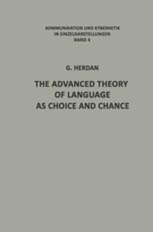 The Advanced Theory of Language as Choice and Chance