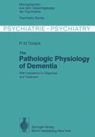 The Pathologic Physiology of Dementia