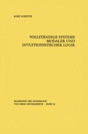 Vollständige Systeme modaler und intuitionistischer Logik