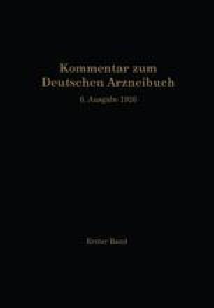 Kommentar zum Deutschen Arzneibuch 6. Ausgabe 1926
