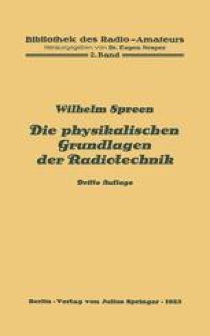 Die physikalischen Grundlagen der Radiotechnik