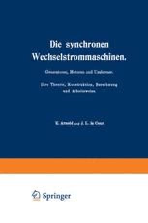 Die synchronen Wechselstrommaschinen
