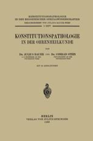 Konstitutionspathologie in der Ohrenheilkunde
