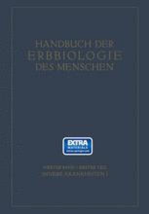 Erbbiologie und Erbpathologie Körperlicher Zustände und Funktionen II