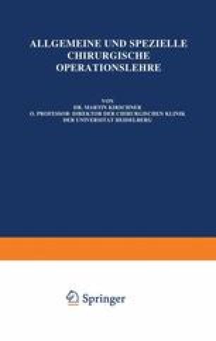 Allgemeine und Spezielle chirurgische Operationslehre