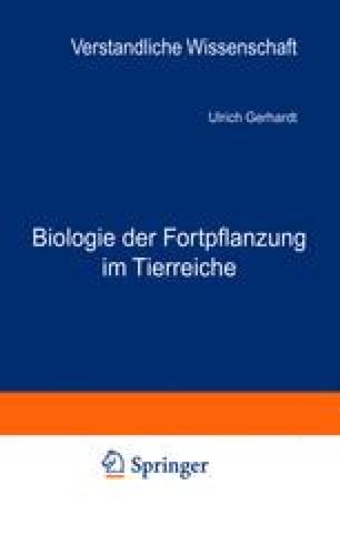 Biologie der Fortpflanzung im Tierreiche