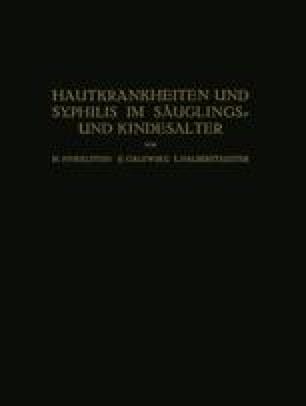 Hautkrankheiten und Syphilis im Säuglings- und Kindesalter