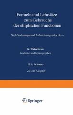 Formeln und Lehrsätze zum Gebrauche der elliptischen Functionen