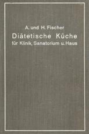 Diätetische Küche für Klinik, Sanatorium und Haus