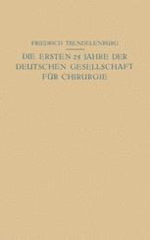 Die ersten 25 Jahre der Deutschen Gesellschaft für Chirurgie