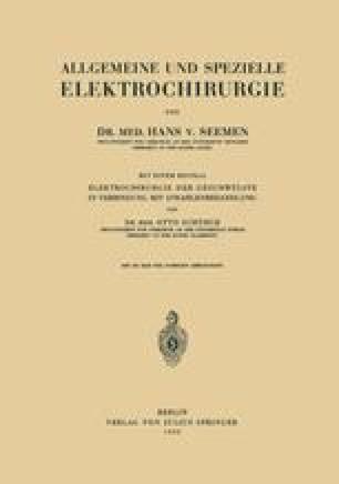 Allgemeine und Spezielle Elektrochirurgie