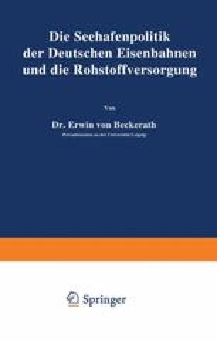 Die Seehafenpolitik der Deutschen Eisenbahnen und die Rohstoffversorgung