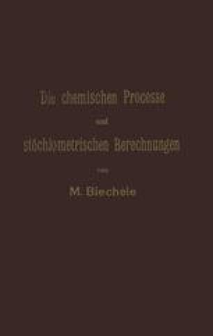 Die chemischen Processe und stöchiometrischen Berechnungen bei den Prüfungen und Wertbestimmungen der im Arzneibuche für das Deutsche Reich (vierte Ausgabe) aufgenommenen Arzneimittel