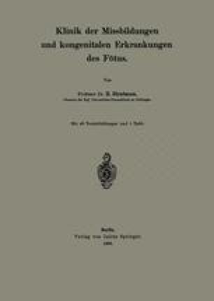 Klinik der Missbildungen und kongenitalen Erkrankungen des Fötus