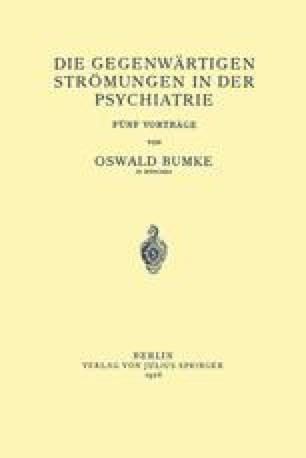 Die Gegenwärtigen Strömungen in der Psychiatrie
